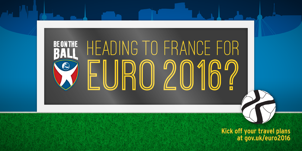 Euro 2016 FCO Travel Advice for France